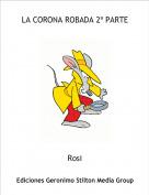 Rosi - LA CORONA ROBADA 2ª PARTE