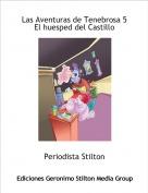 Periodista Stilton - Las Aventuras de Tenebrosa 5 El huesped del Castillo