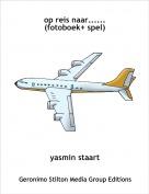 yasmin staart - op reis naar......(fotoboek+ spel)