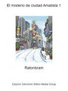 Ratonbram - El misterio de ciudad Amatista 1