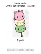 Topelle - Nuova serie: Amici per sempre! + Avviso!