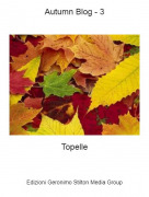 Topelle - Autumn Blog - 3