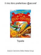 Topelle - Il mio libro preferitoso @aicoref