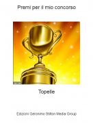 Topelle - Premi per il mio concorso