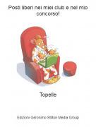 Topelle - Posti liberi nei miei club e nel mio concorso!