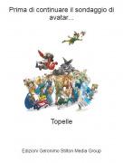 Topelle - Prima di continuare il sondaggio di avatar...