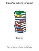 Topelle! - Classifica del mio concorso!