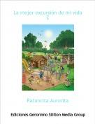 Ratoncita Aurorita - La mejor excursión de mi vida 2