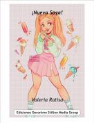 Valeria Ratisa - ¡Nueva Saga!