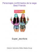Super_escritora - Personajes confirmados de la saga Best Friends