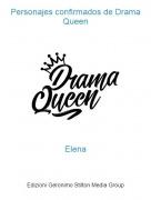 Elena - Personajes confirmados de Drama Queen