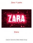 Elena - Zara 1º parte