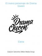 Elena - El nuevo personaje de Drama Queen