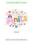 Elena - La vida de Anita 5º parte