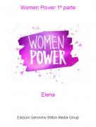 Elena - Women Power 1º parte