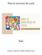 Rosi - Para el concurso de Lucia