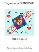 """Rosi o Alarcos - Inaguracion de """"CONOCEME"""""""