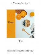 Rosi - ¡¡¡Nueva caleccion!!!