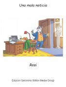 Rosi - Una mala noticia
