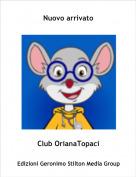 Club OrianaTopaci - Nuovo arrivato