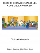 Club della fantasia - COSE CHE CAMBIERANNO NEL CLUB DELLA FANTASIA
