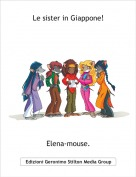 Elena-mouse. - Le sister in Giappone!