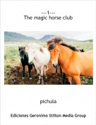 pichula - ---1---