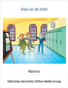 Ratinia - Aqui ay de todo