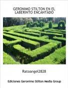 Ratoangel2828 - GERONIMO STILTON EN EL LABERINTO ENCANTADO
