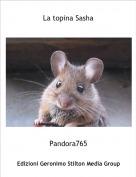 Pandora765 - La topina Sasha