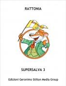 SUPERSALVA 3 - RATTONIA
