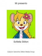 Sofiella Stilton - Mi presento