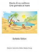 Sofiella Stilton - Diario di un roditore:Una giornata al mare