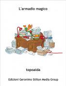 topoaida - L'armadio magico