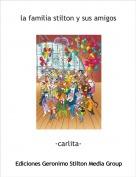 -carlita- - la familia stilton y sus amigos