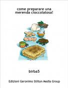 birba5 - come preparare una merenda cioccolatosa!
