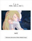 leli2 - f. o. a.miel, lulu y .exe´s