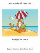 xander de block - een weekend naar zee