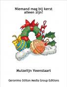 Muizelijn Veenstaart - Niemand mag bij kerst alleen zijn!