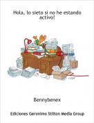 Bennybenex - Hola, lo sieto si no he estando activo!