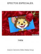Irelia - EFECTOS ESPECIALES.