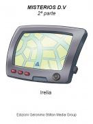 Irelia - MISTERIOS D.V2ª parte