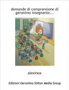 alexinox - domande di comprensione digeronimo insegnante...