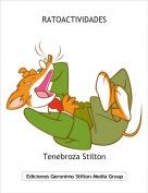 Tenebroza Stilton - RATOACTIVIDADES