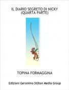 TOPINA FORMAGGINA - IL DIARIO SEGRETO DI NICKY(QUARTA PARTE)