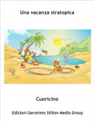 Cuoricino - Una vacanza stratopica