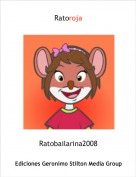 Ratobailarina2008 - Ratoroja