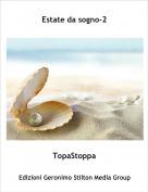 TopaStoppa - Estate da sogno-2