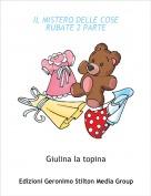 Giulina la topina - IL MISTERO DELLE COSE RUBATE 2 PARTE