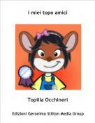 Topilla Occhineri - i miei topo amici